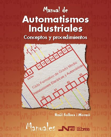"""Automatismos Industriales. Contenidos """"Lógica programada"""""""
