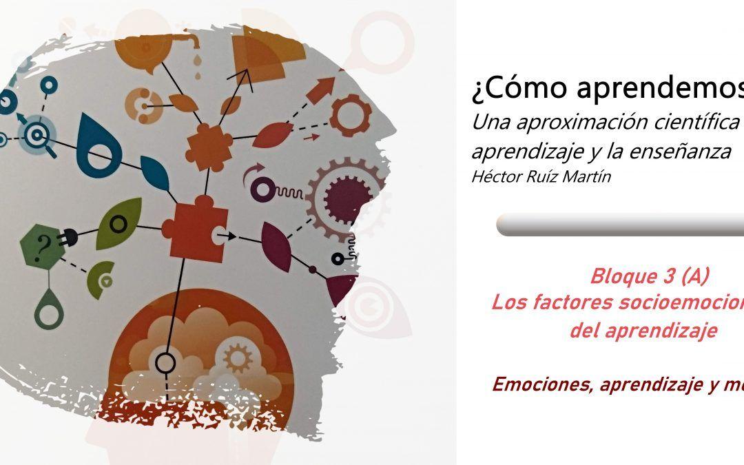 Los factores socioemocionales del aprendizaje (A)