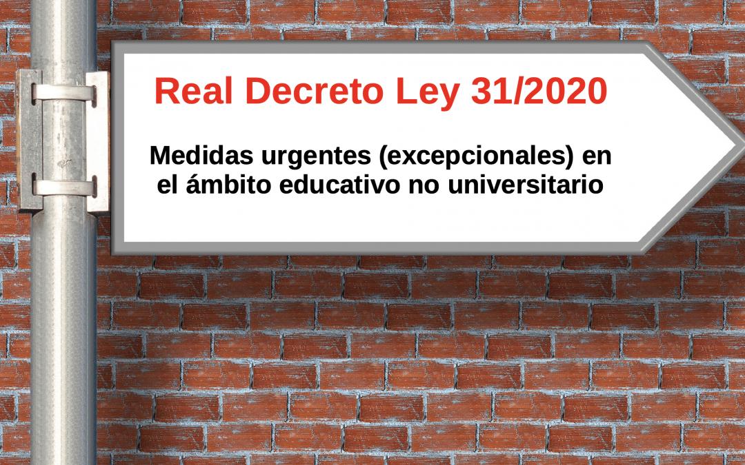 Real Decreto-ley 31/2020, de 29 de septiembre, por el que se adoptan medidas urgentes en el ámbito de la educación no universitaria.